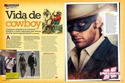 Prazer, sou o Cavaleiro Solitário. Zorro é o cara da espada.