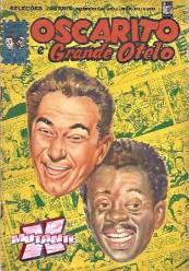 Oscarito e Grande Otelo foram artistas de cinema que fizeram grande sucesso em comédias.