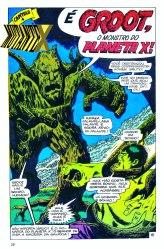 Ele de novo: Hulk enfrentou Groot em uma de suas aparições na Terra. Mas ele estreou antes, numa história solo, em Tales of Astonish.
